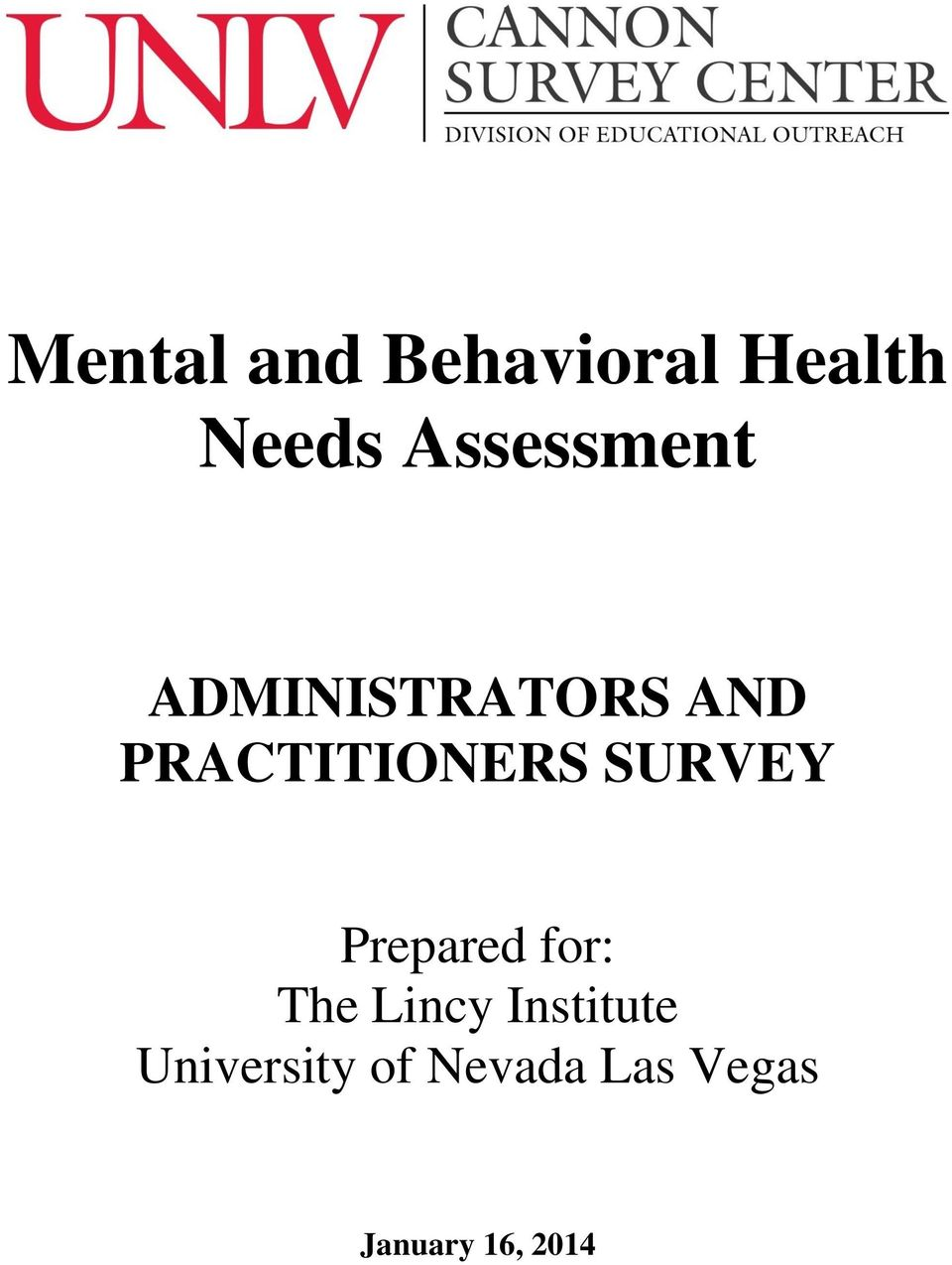 PRACTITIONERS SURVEY Prepared for: The