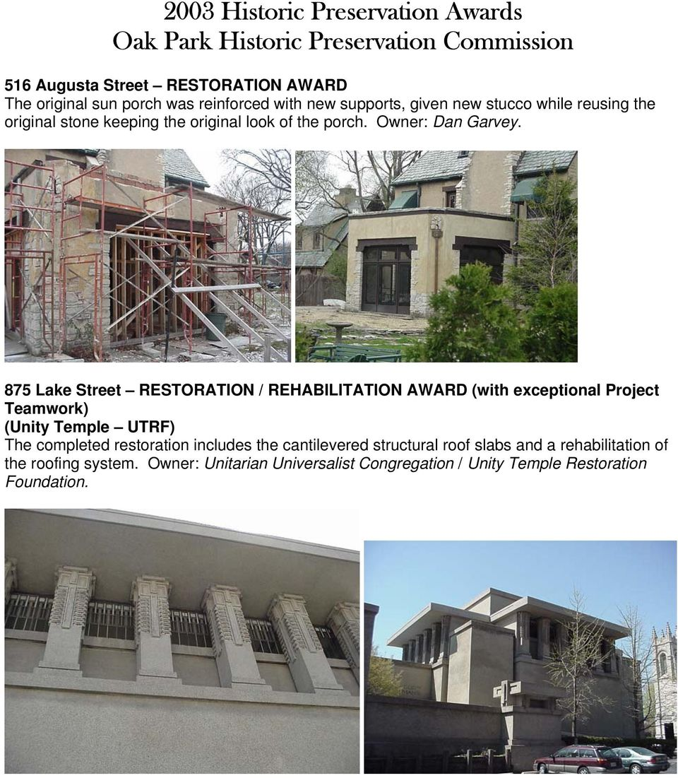 875 Lake Street RESTORATION / REHABILITATION AWARD (with exceptional Project Teamwork) (Unity Temple UTRF) The completed