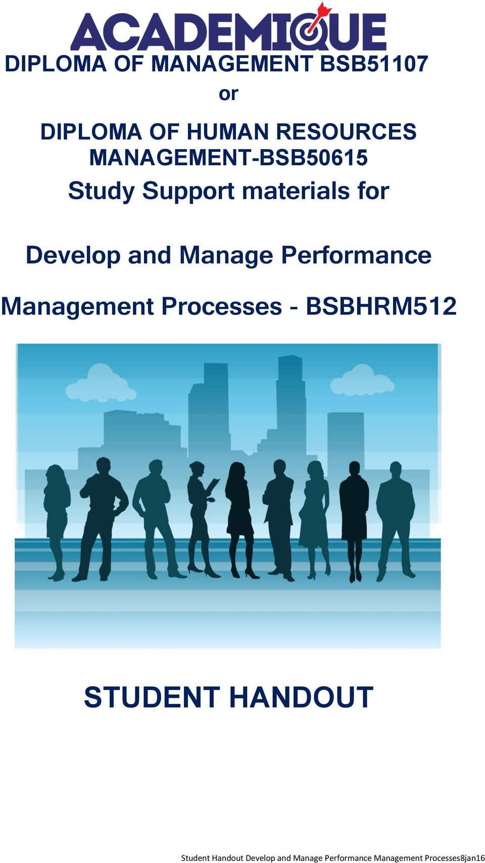 Support materials for Develop and Manage