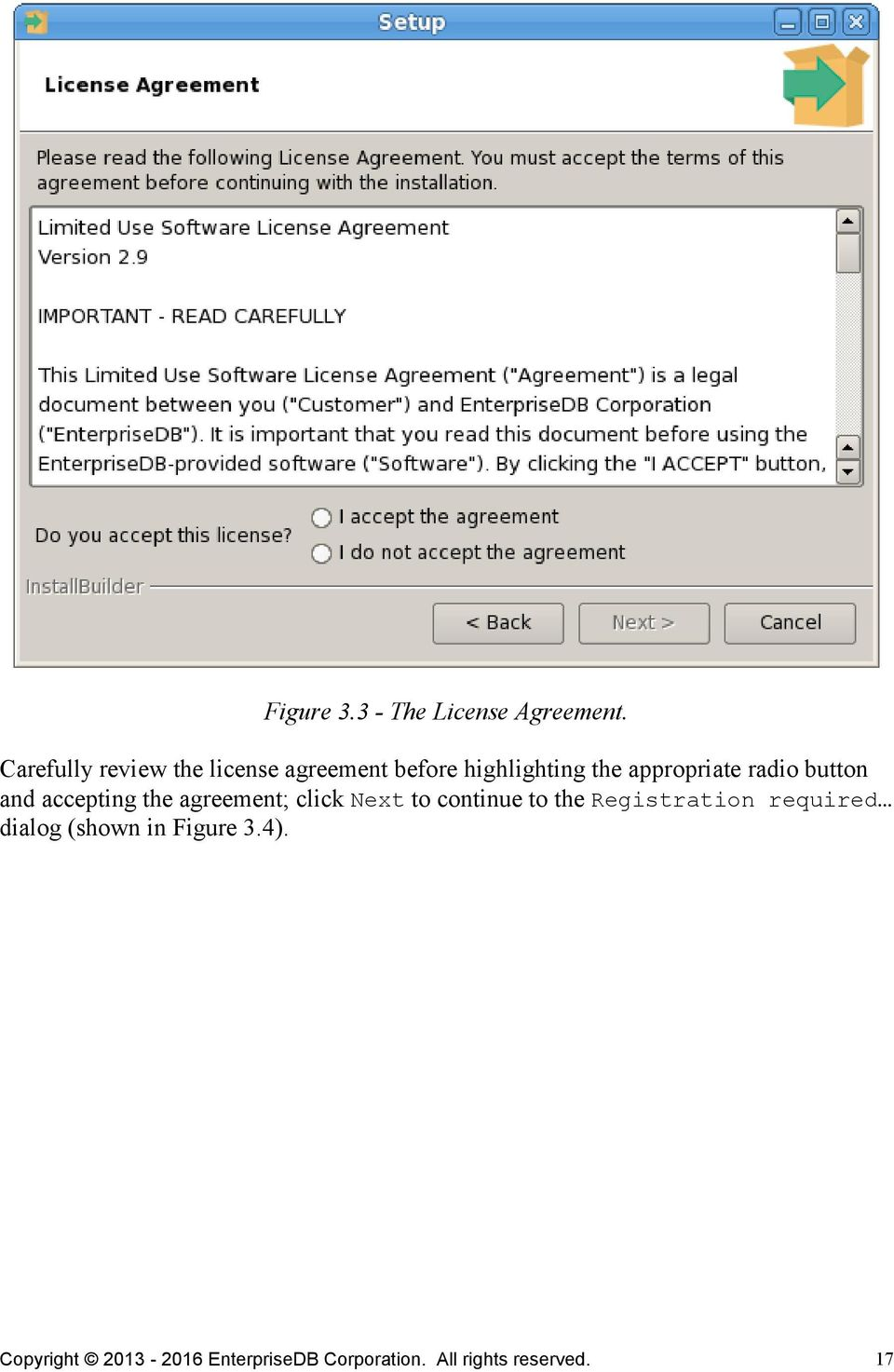 radio button and accepting the agreement; click Next to continue to the