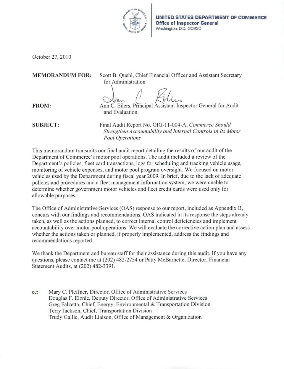 OIG-II-004-A, Commerce Should Strengthen Accountability and Interned Controls in Its Motor Pool Operations This memorandum transmits our final audit report detailing the results of our audit of the