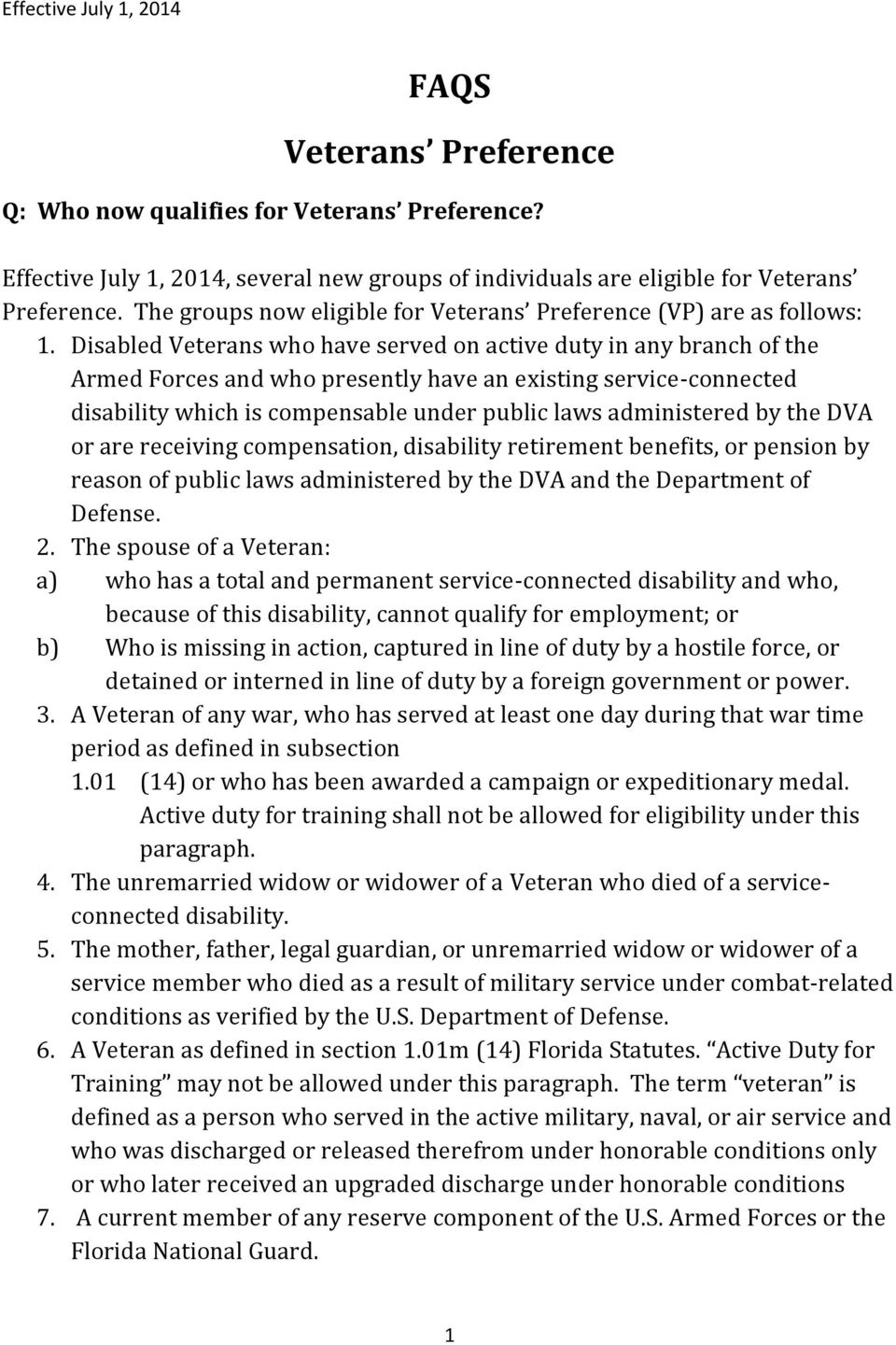 Disabled Veterans who have served on active duty in any branch of the Armed Forces and who presently have an existing service-connected disability which is compensable under public laws administered