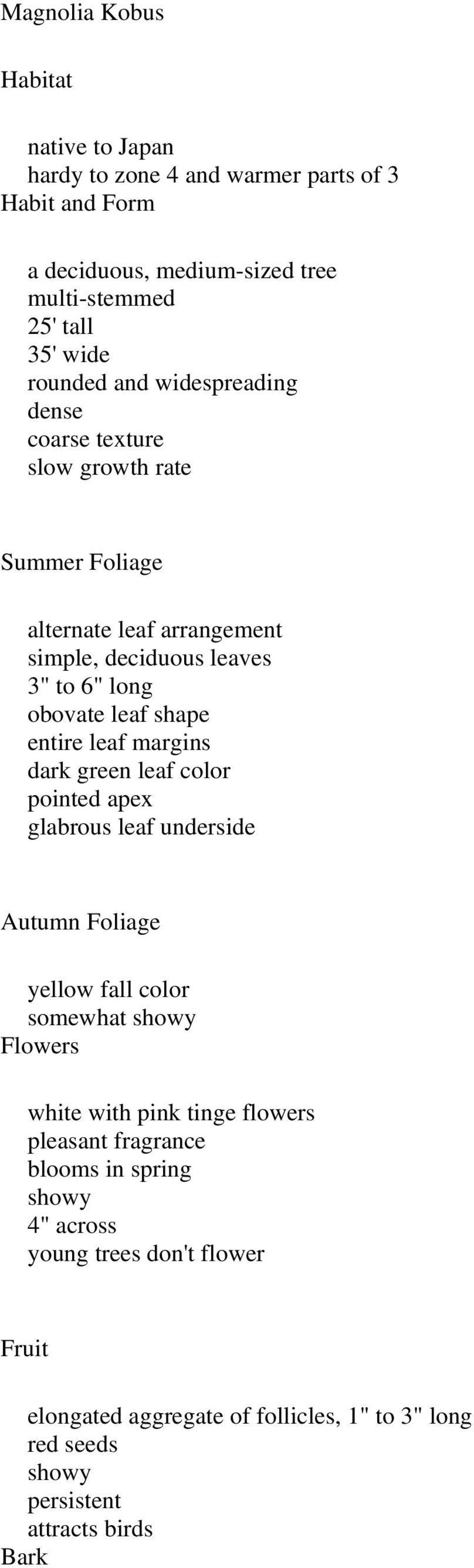 leaf margins dark green leaf color pointed apex glabrous leaf underside Autumn Foliage yellow fall color somewhat showy Flowers white with pink tinge flowers