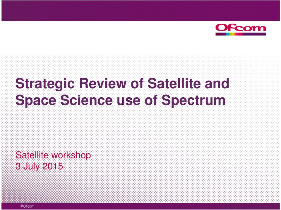 Science use of Spectrum