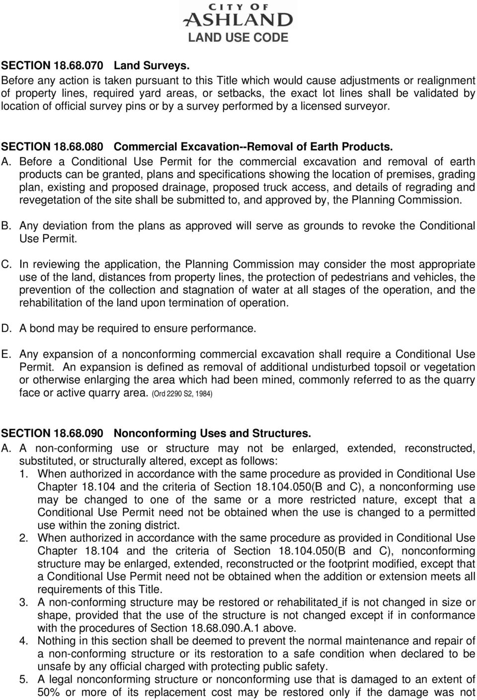 of official survey pins or by a survey performed by a licensed surveyor. SECTION 18.68.080 Commercial Excavation--Removal of Earth Products. A.