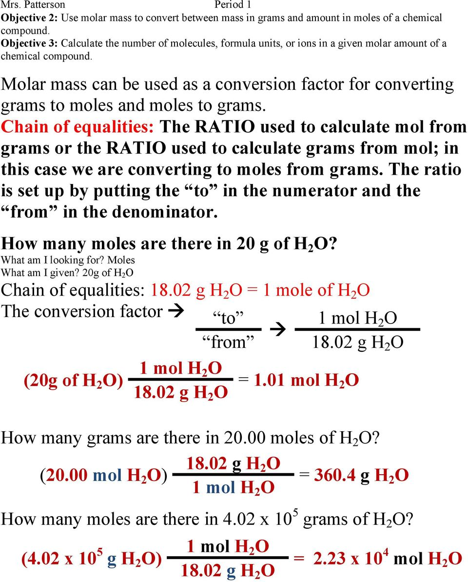 Molar mass can be used as a conversion factor for converting grams to moles and moles to grams.