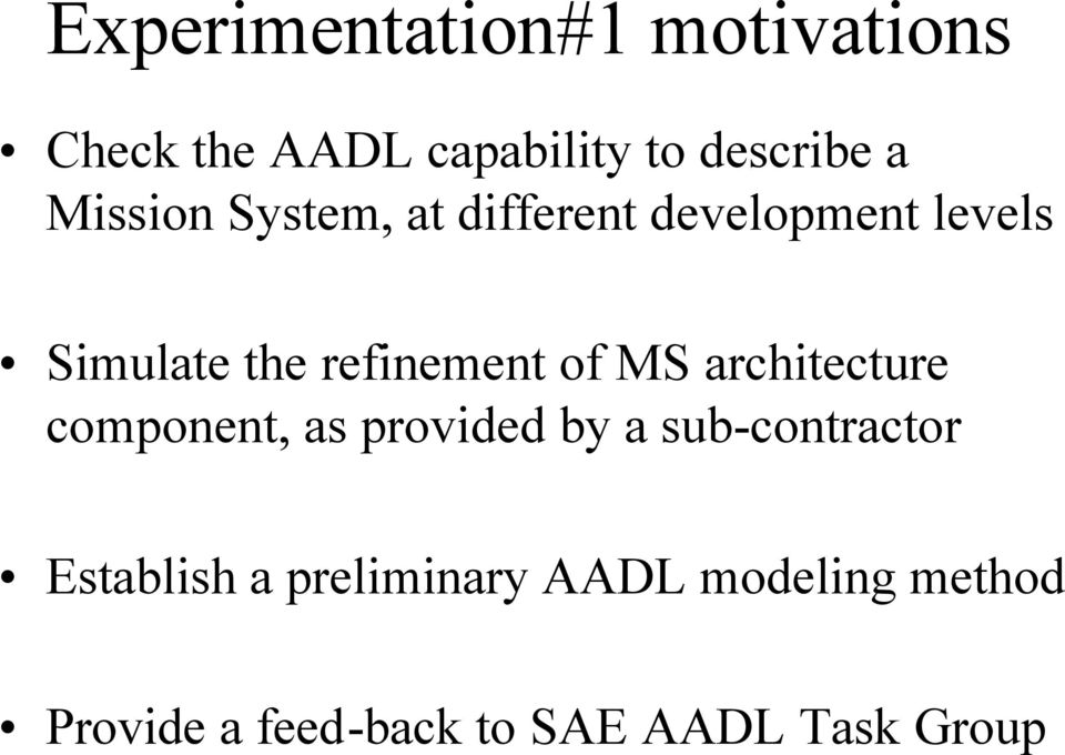 of MS architecture component, as provided by a sub-contractor Establish