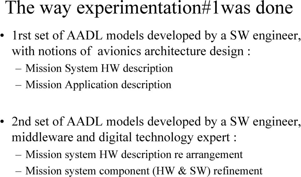 description 2nd set of AADL models developed by a SW engineer, middleware and digital