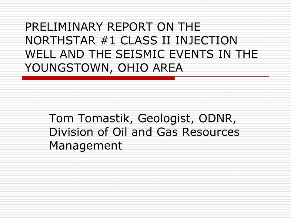 YOUNGSTOWN, OHIO AREA Tom Tomastik, Geologist,