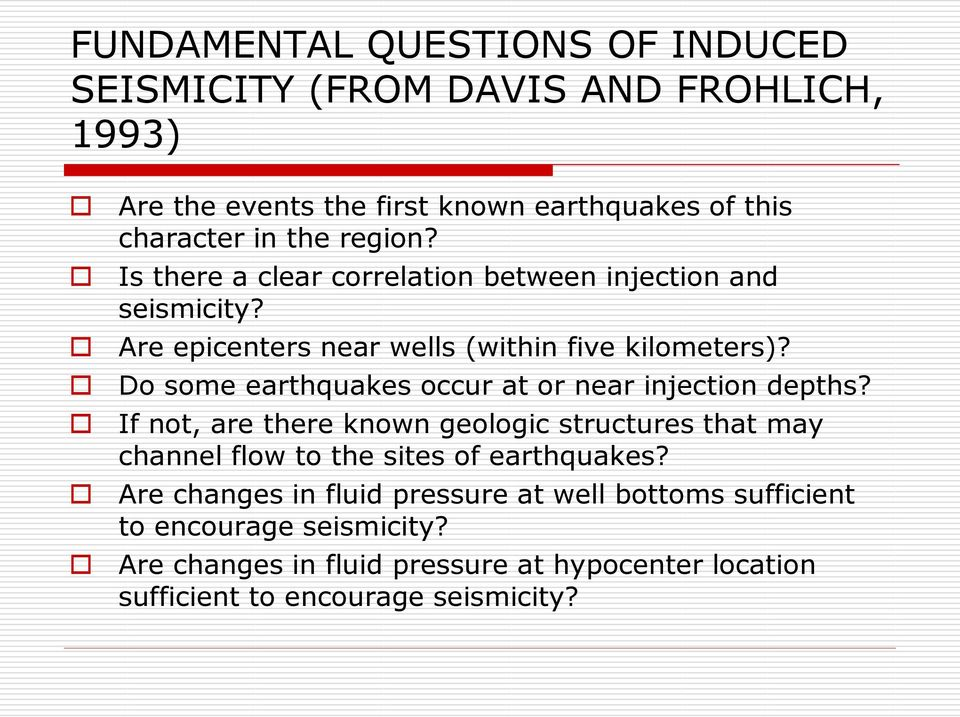Do some earthquakes occur at or near injection depths?