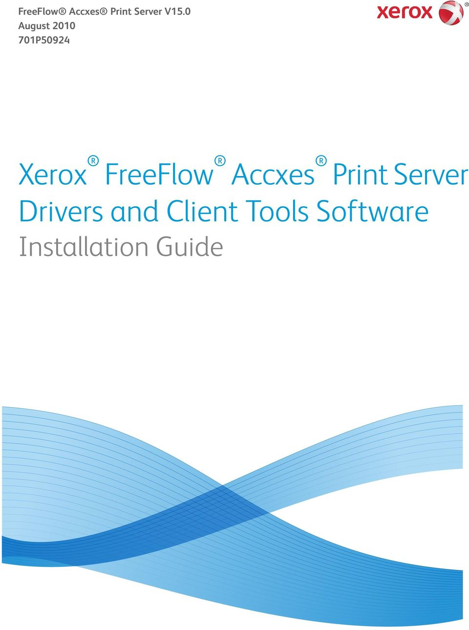 Xerox  Drivers and Client Tools
