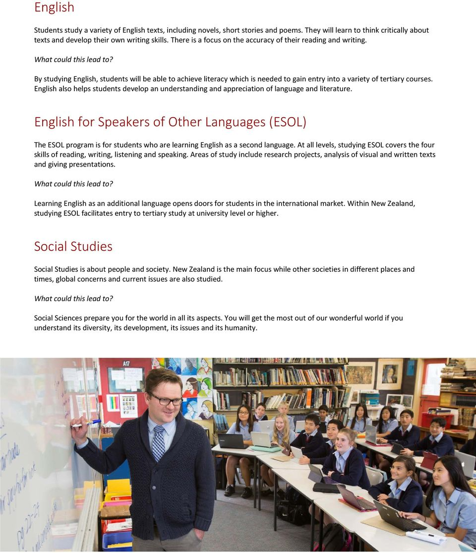 English also helps students develop an understanding and appreciation of language and literature.