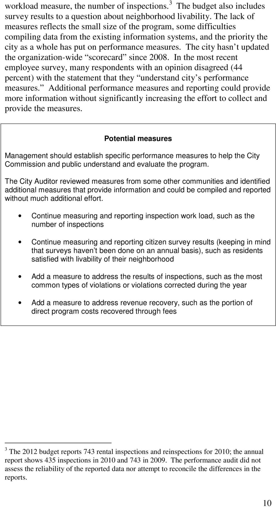 measures. The city hasn t updated the organization-wide scorecard since 2008.