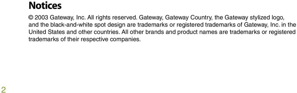 design are trademarks or registered trademarks of Gateway, Inc.