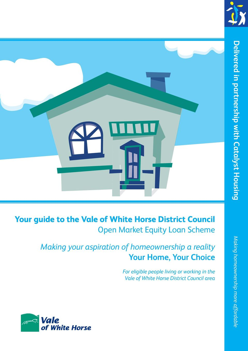 For eligible people living or working in the Vale of White Horse District Council