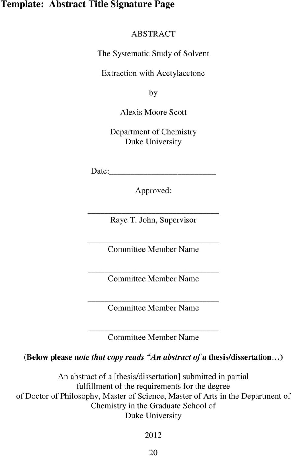 John, Supervisor Committee Member Name Committee Member Name Committee Member Name Committee Member Name (Below please note that copy reads An abstract of