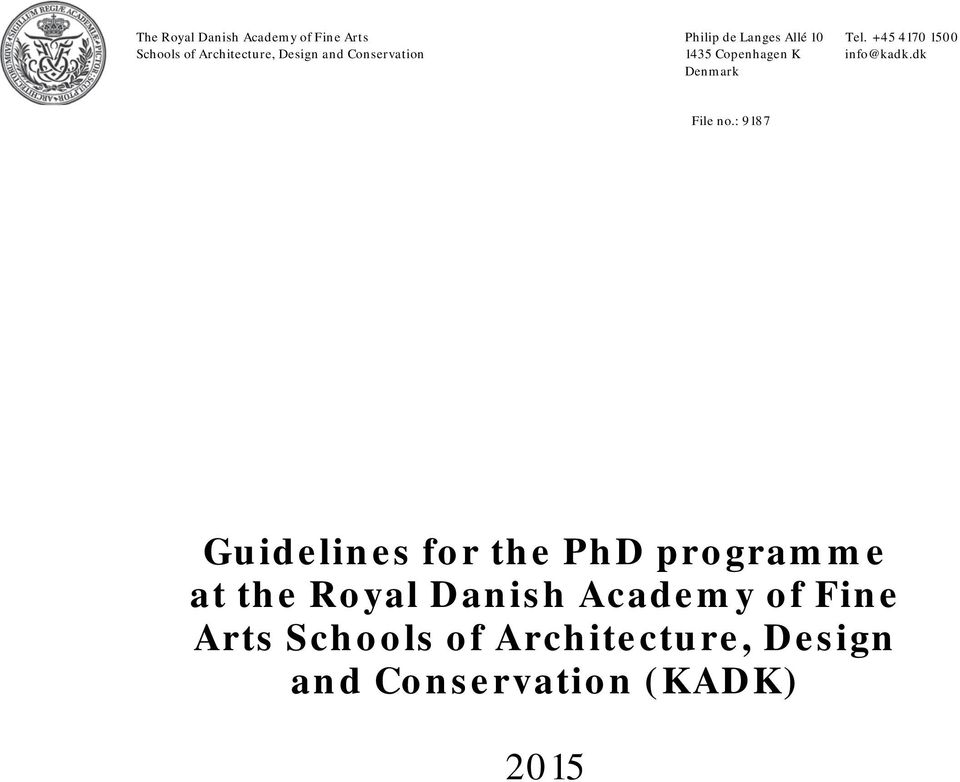 : 9187 Guidelines for the PhD programme at the Royal Danish Academy