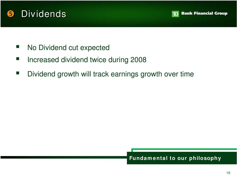 Dividend growth will track earnings