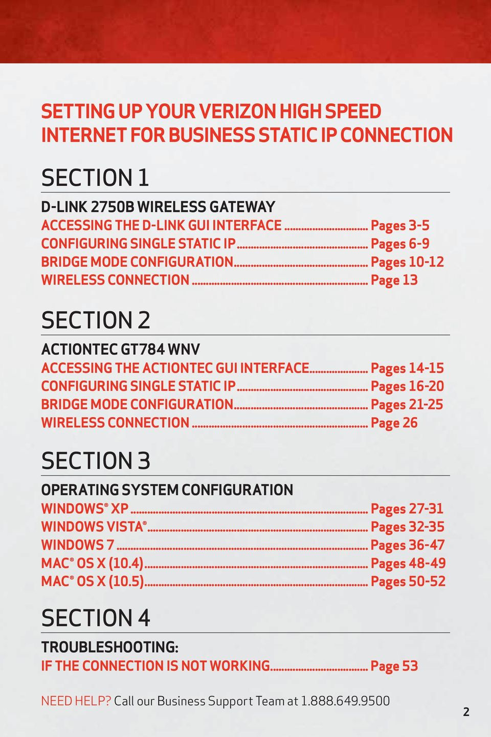 .. Pages 16-20 BRIDGE MODE CONFIGURATION... Pages 21-25 WIRELESS CONNECTION... Page 26 SECTION 3 OPERATING SYSTEM CONFIGURATION WINDOWS XP... Pages 27-31 WINDOWS VISTA... Pages 32-35 WINDOWS 7.
