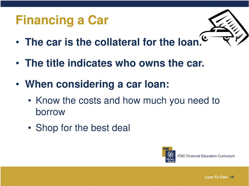 When considering a car loan: Know the costs and how