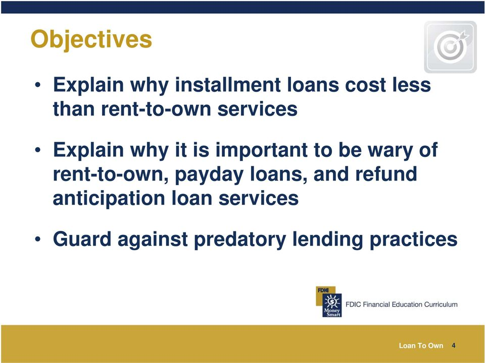 of rent-to-own, payday loans, and refund anticipation loan