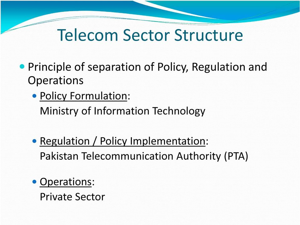 Information Technology Regulation / Policy Implementation: