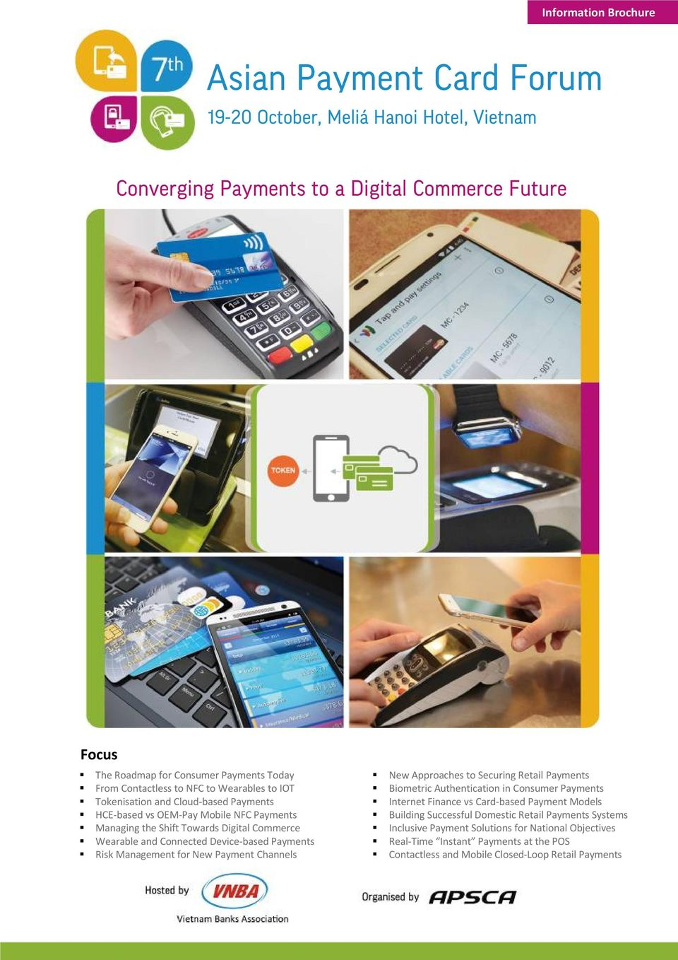 Device-based Payments Risk Management for New Payment Channels New Approaches to Securing Retail Payments Biometric Authentication in Consumer Payments Internet Finance vs Card-based Payment