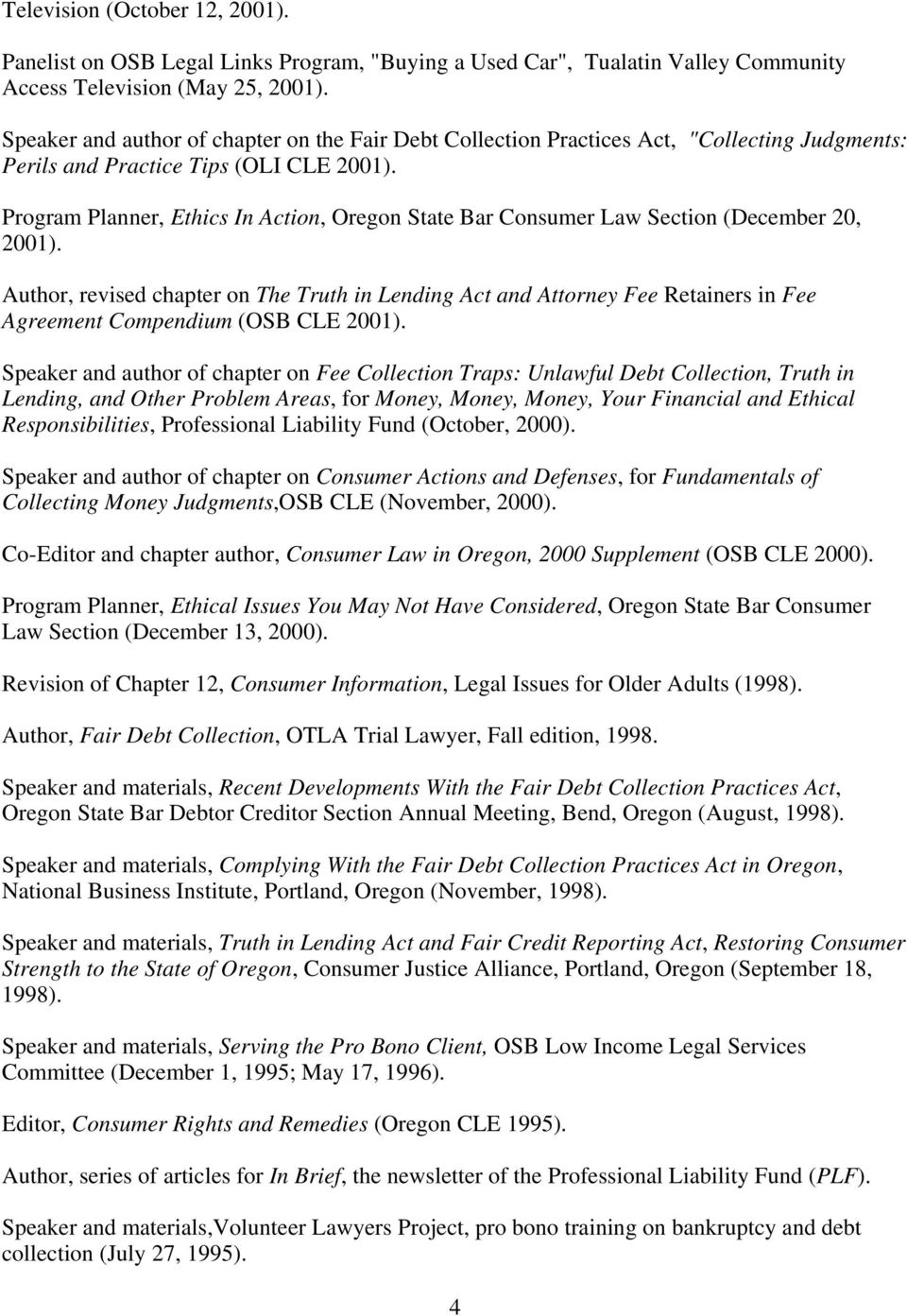 Program Planner, Ethics In Action, Oregon State Bar Consumer Law Section (December 20, 2001).