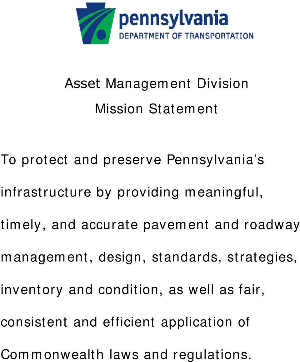 roadway management, design, standards, strategies, inventory and condition, as