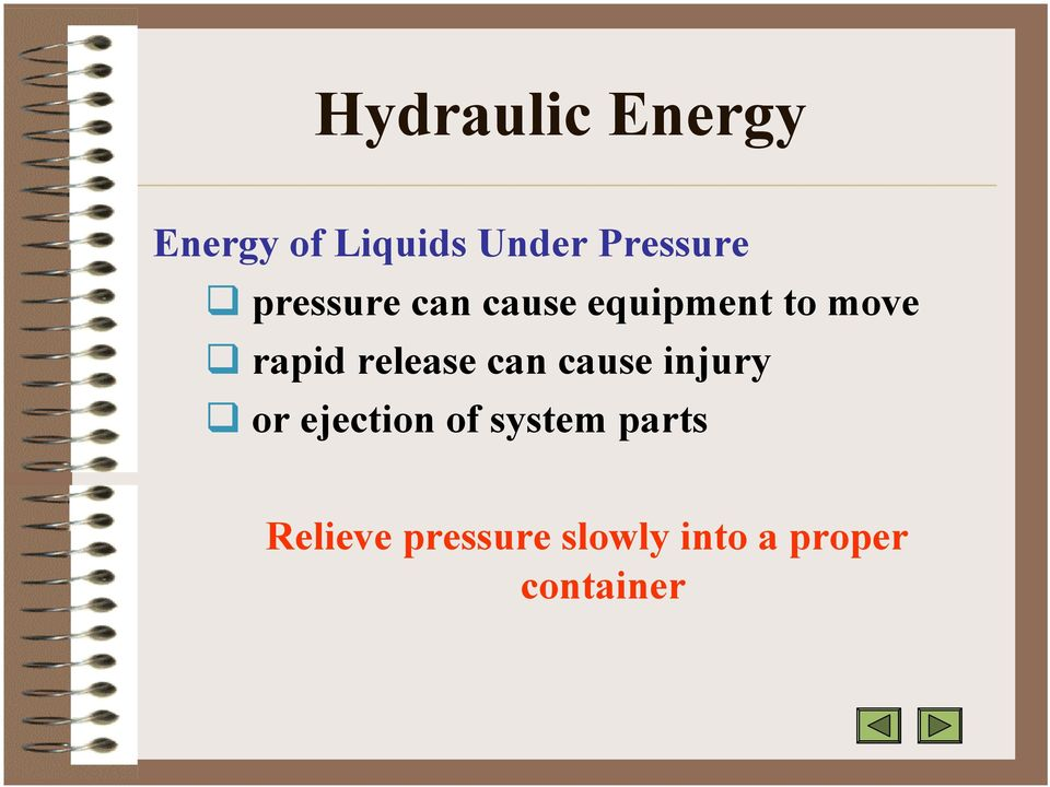rapid release can cause injury or ejection of
