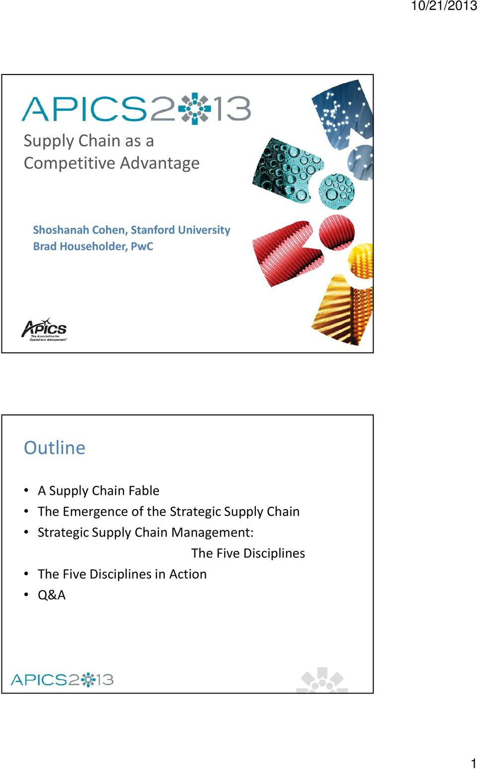 Emergence of the Strategic Supply Chain Strategic Supply Chain