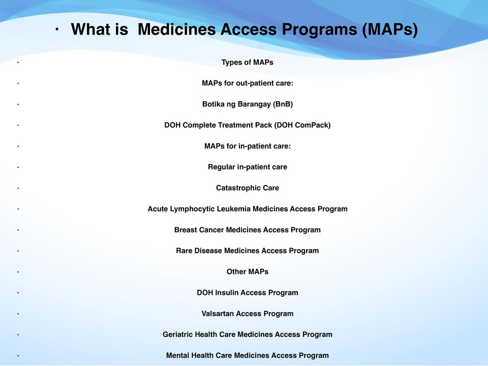 Medicines Access Program Breast Cancer Medicines Access Program Rare Disease Medicines Access Program Other MAPs DOH Insulin