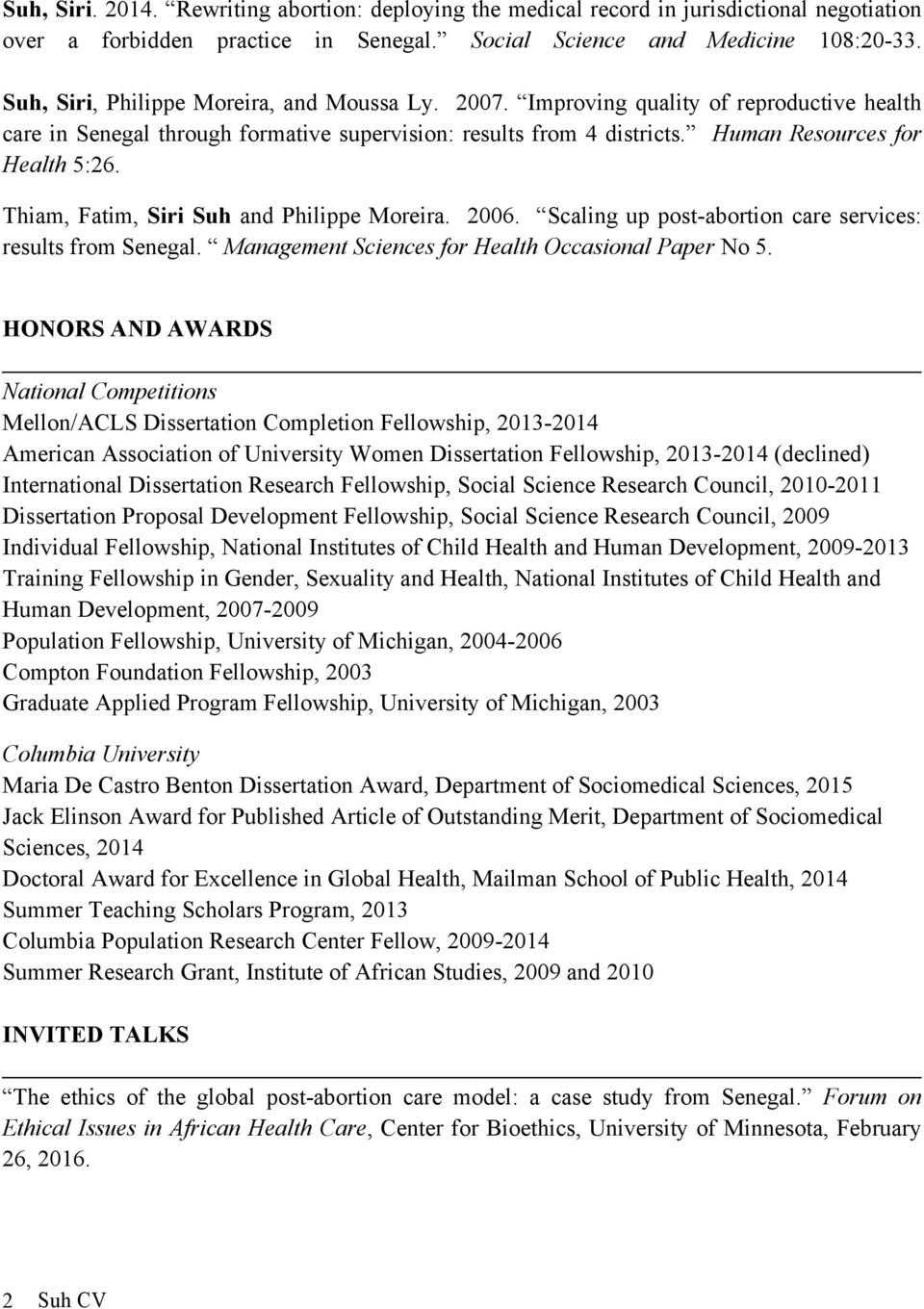 Thiam, Fatim, Siri Suh and Philippe Moreira. 2006. Scaling up post-abortion care services: results from Senegal. Management Sciences for Health Occasional Paper No 5.