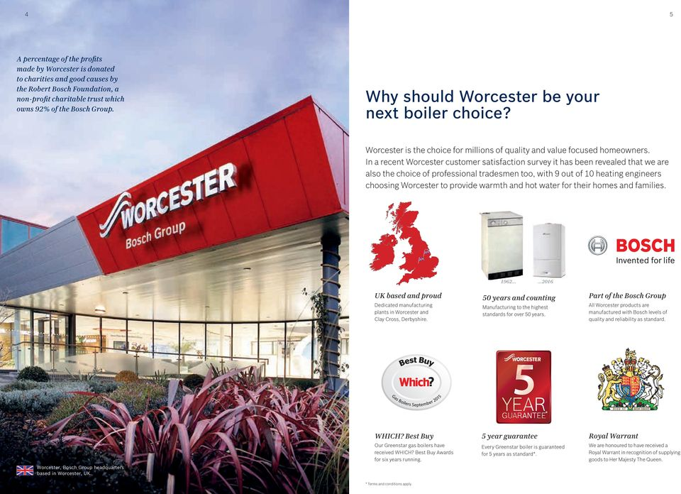 In a recent Worcester customer satisfaction survey it has been revealed that we are also the choice of professional tradesmen too, with 9 out of 10 heating engineers choosing Worcester to provide