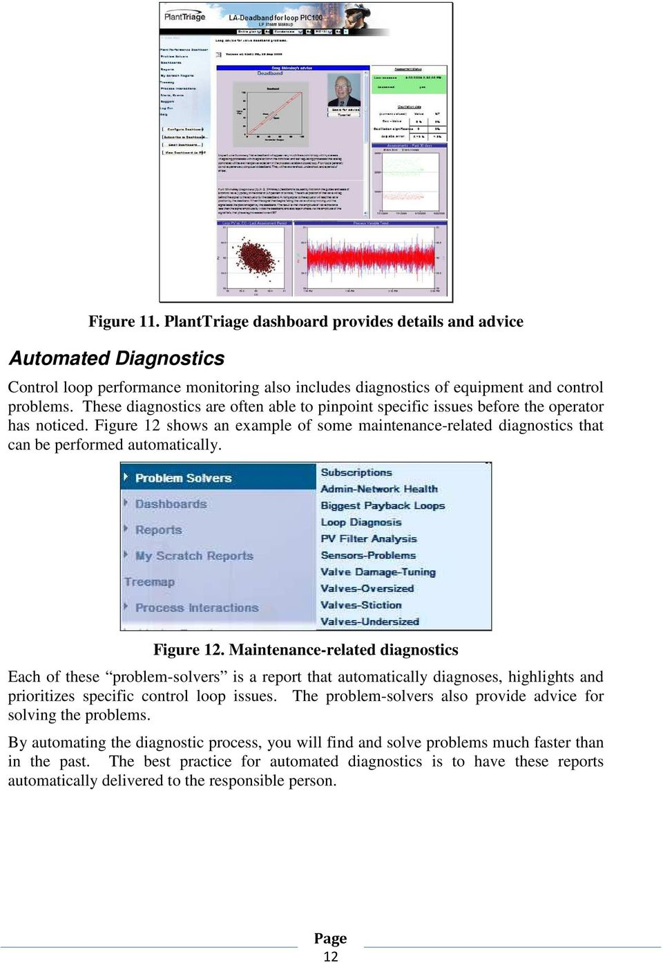 Figure 12. Maintenance-related diagnostics Each of these problem-solvers is a report that automatically diagnoses, highlights and prioritizes specific control loop issues.