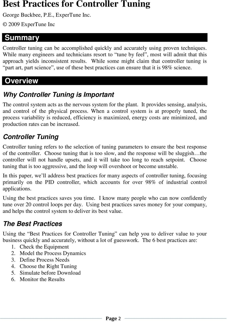 While some might claim that controller tuning is part art, part science, use of these best practices can ensure that it is 98% science.