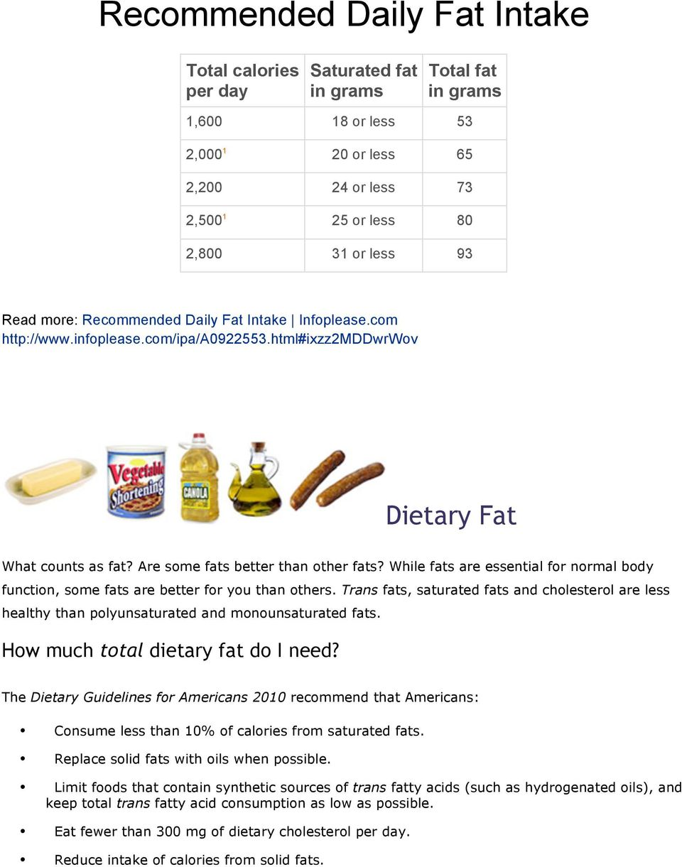 While fats are essential for normal body function, some fats are better for you than others. Trans fats, saturated fats and cholesterol are less healthy than polyunsaturated and monounsaturated fats.