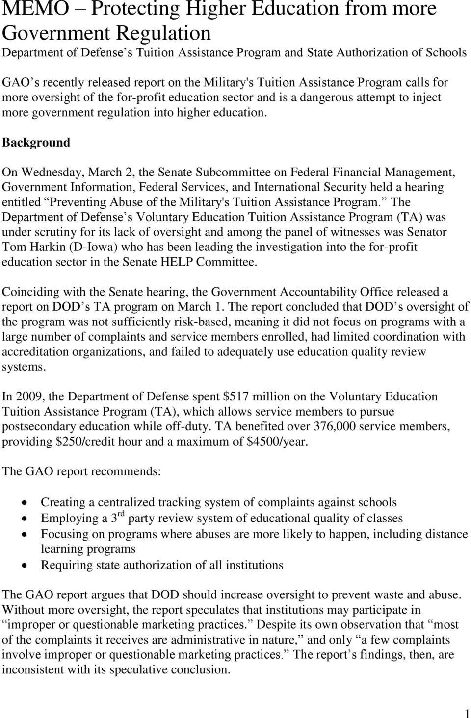 Background On Wednesday, March 2, the Senate Subcommittee on Federal Financial Management, Government Information, Federal Services, and International Security held a hearing entitled Preventing