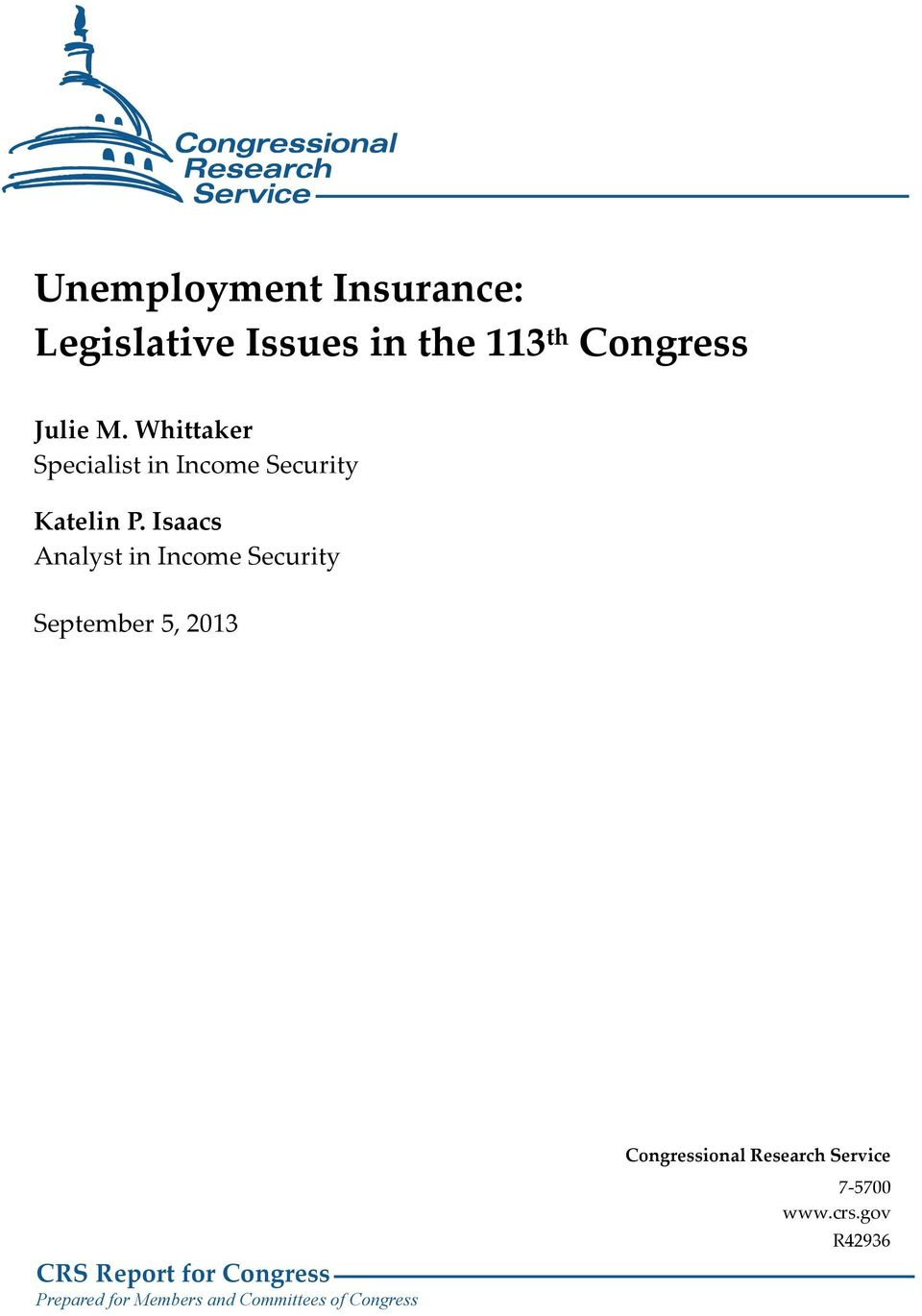 Isaacs Analyst in Income Security September 5, 2013 CRS Report for Congress