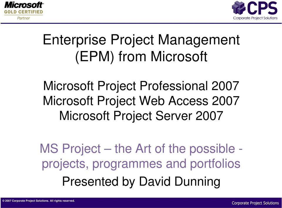 Microsoft Project Server 2007 MS Project the Art of the