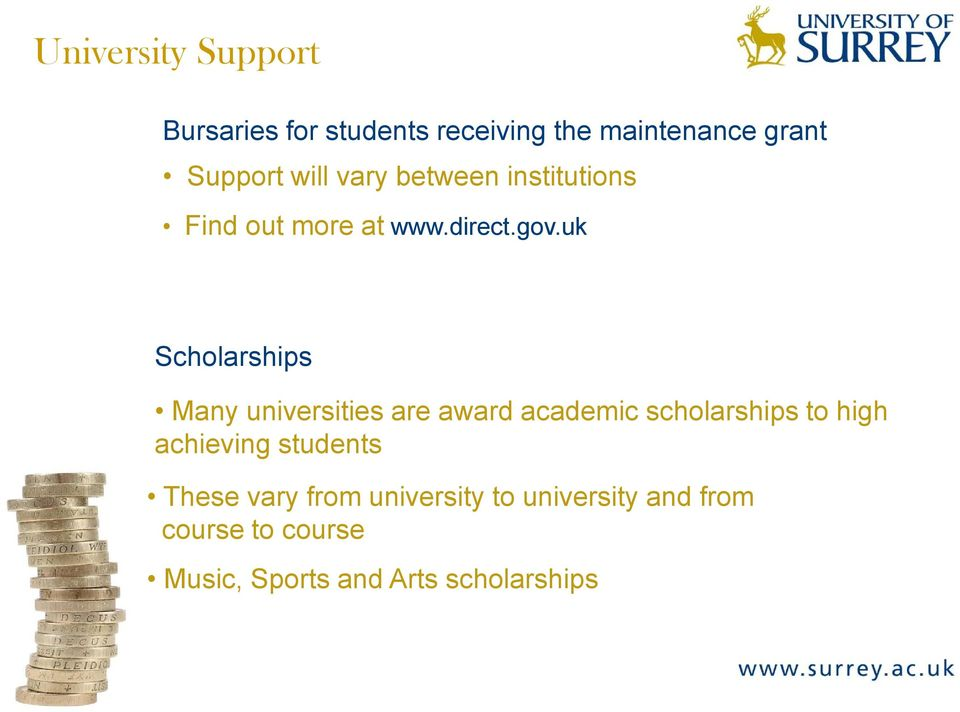 uk Scholarships Many universities are award academic scholarships to high achieving