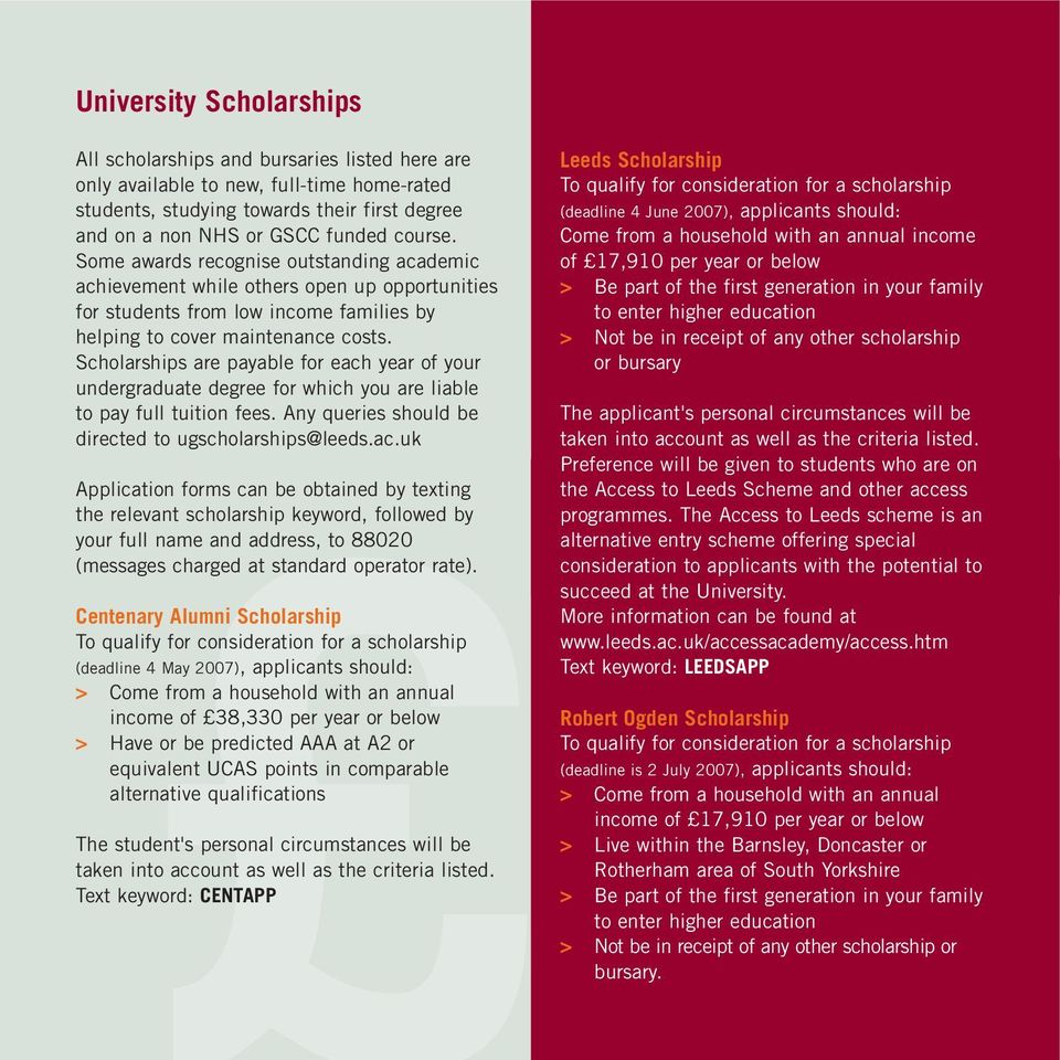 Scholarships are payable for each