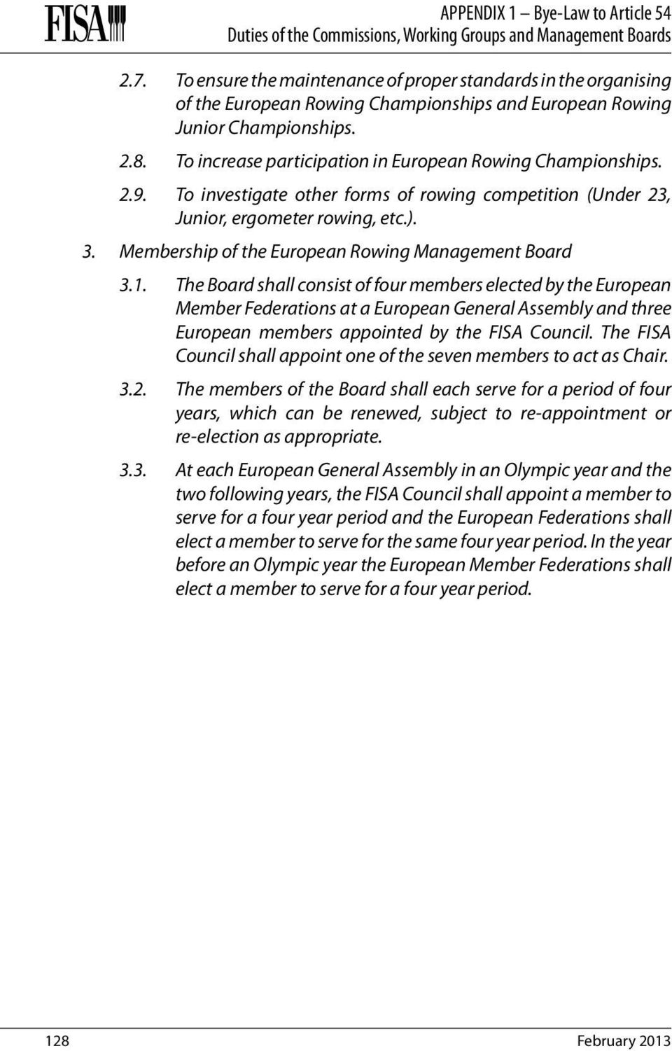 Membership of the European Rowing Management Board 3.1.