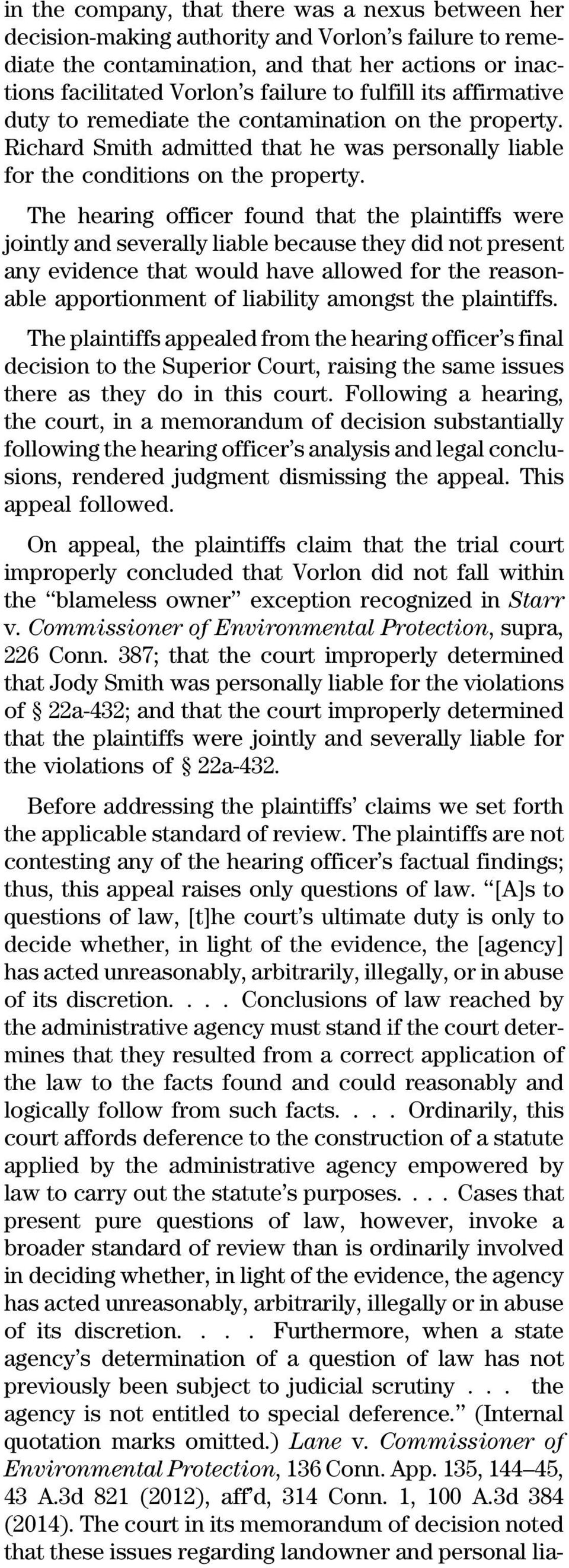 The hearing officer found that the plaintiffs were jointly and severally liable because they did not present any evidence that would have allowed for the reasonable apportionment of liability amongst