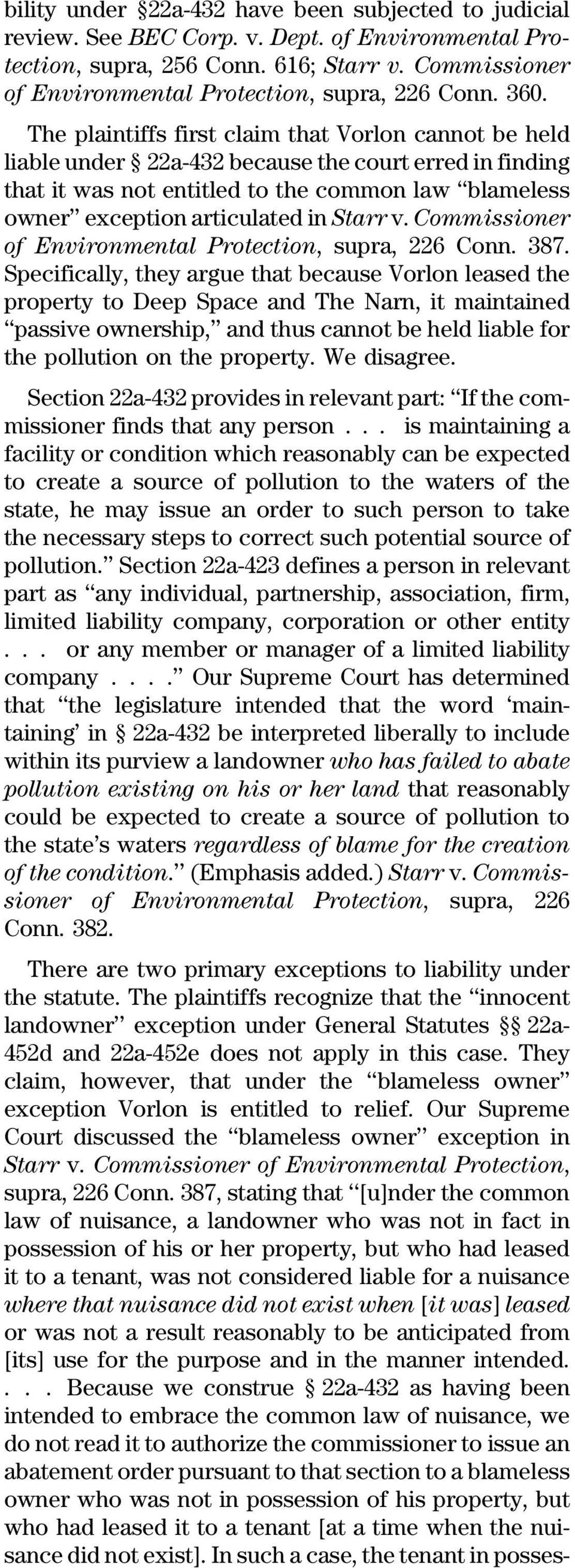 The plaintiffs first claim that Vorlon cannot be held liable under 22a-432 because the court erred in finding that it was not entitled to the common law blameless owner exception articulated in Starr