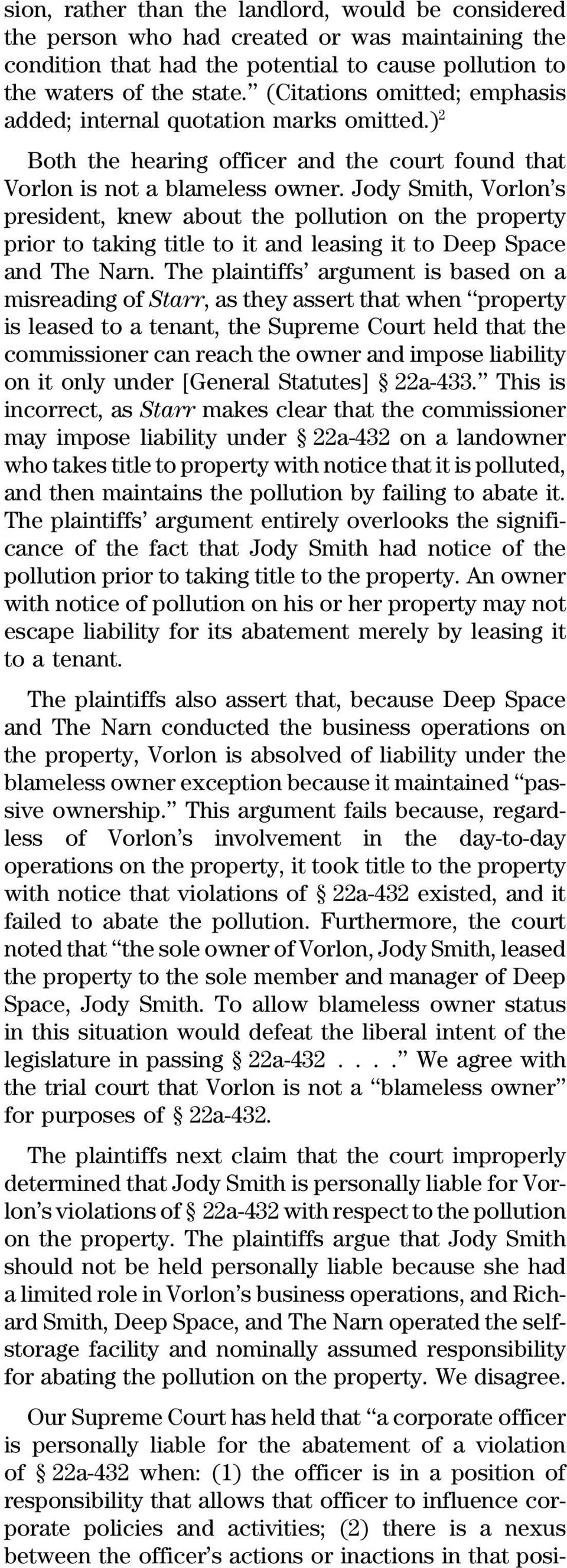Jody Smith, Vorlon s president, knew about the pollution on the property prior to taking title to it and leasing it to Deep Space and The Narn.