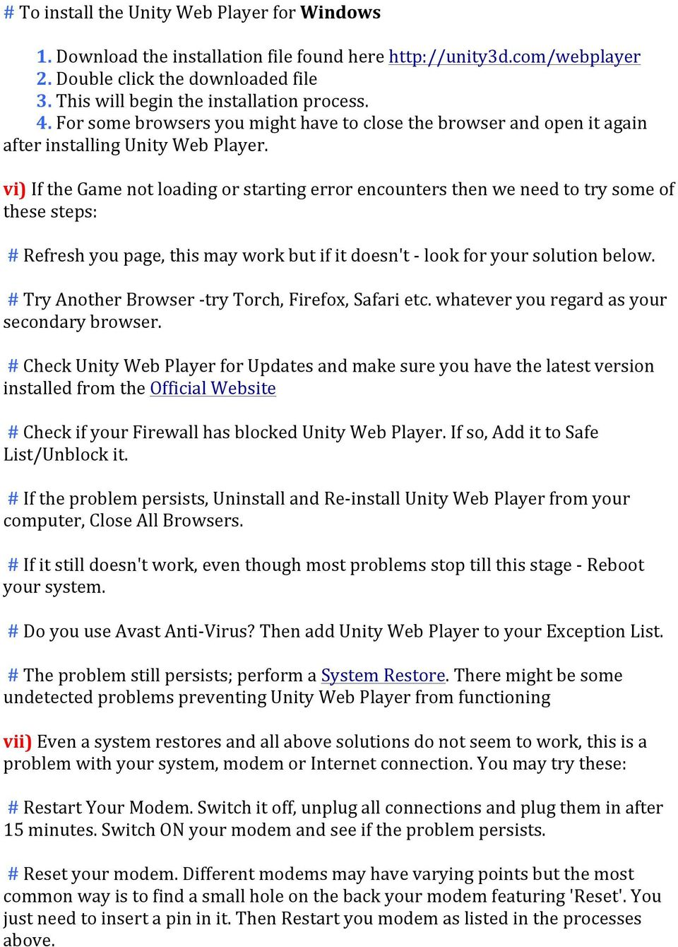 vi) If the Game not loading or starting error encounters then we need to try some of these steps: # Refresh you page, this may work but if it doesn't - look for your solution below.