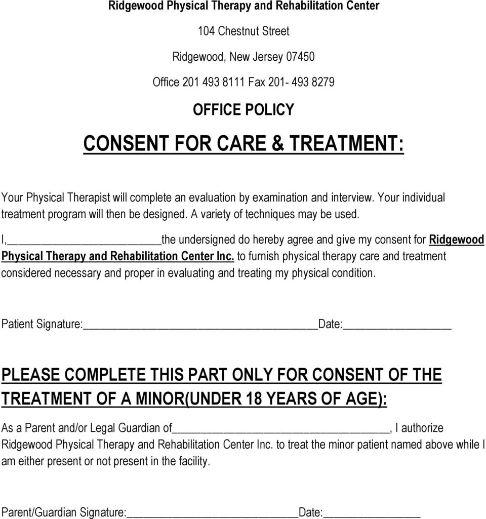 I, the undersigned do hereby agree and give my consent for Ridgewood Physical Therapy and Rehabilitation Center Inc.