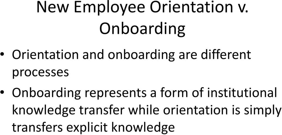 processes Onboarding represents a form of