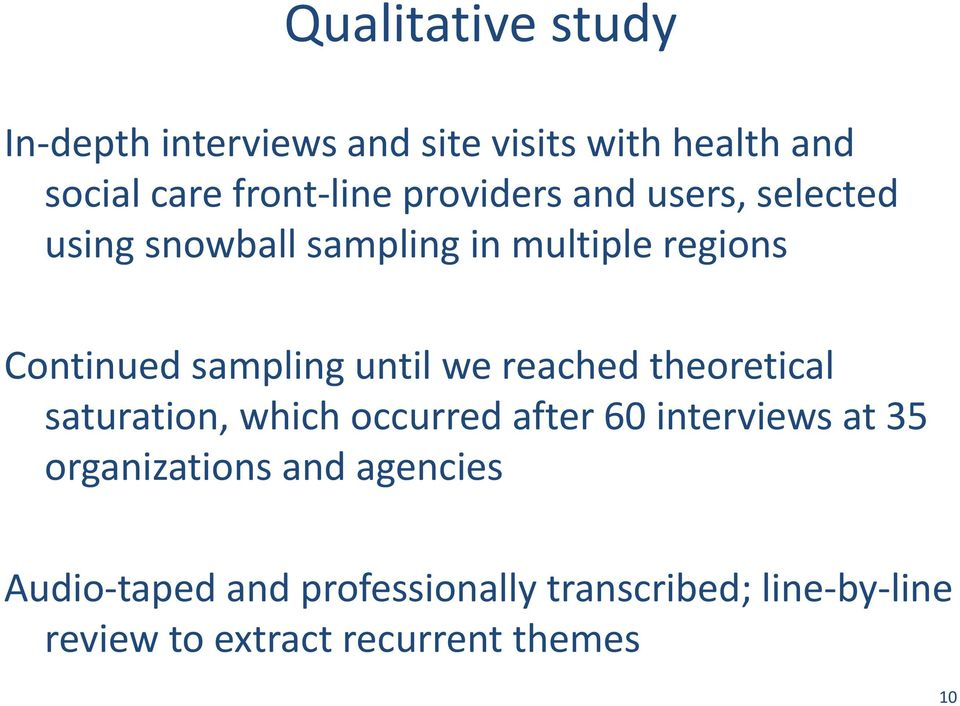 until we reached theoretical saturation, which occurred after 60 interviews at 35 organizations